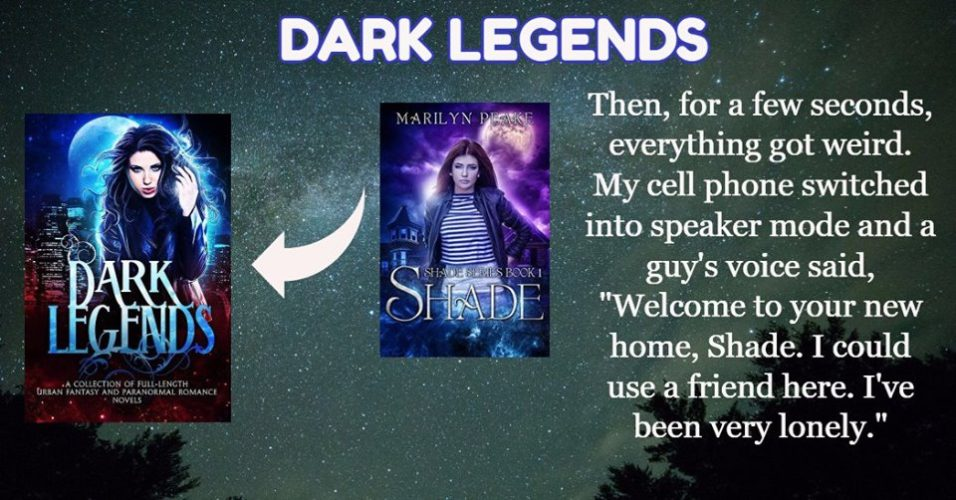 Dark Legends Boxed Set Author Spotlight: SHADE by Marilyn Peake