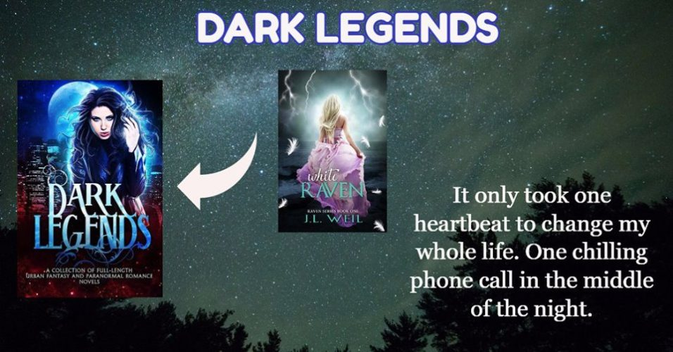 Dark Legends Boxed Set Author Spotlight:White Raven by J.L. Weil