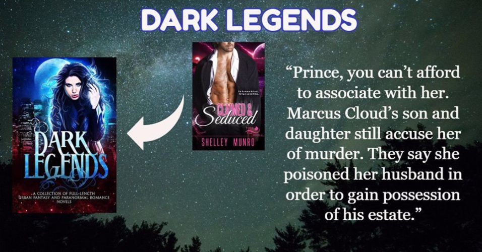 Dark Legends Boxed Set Author Spotlight: Claimed & Seduced by Shelley Munro
