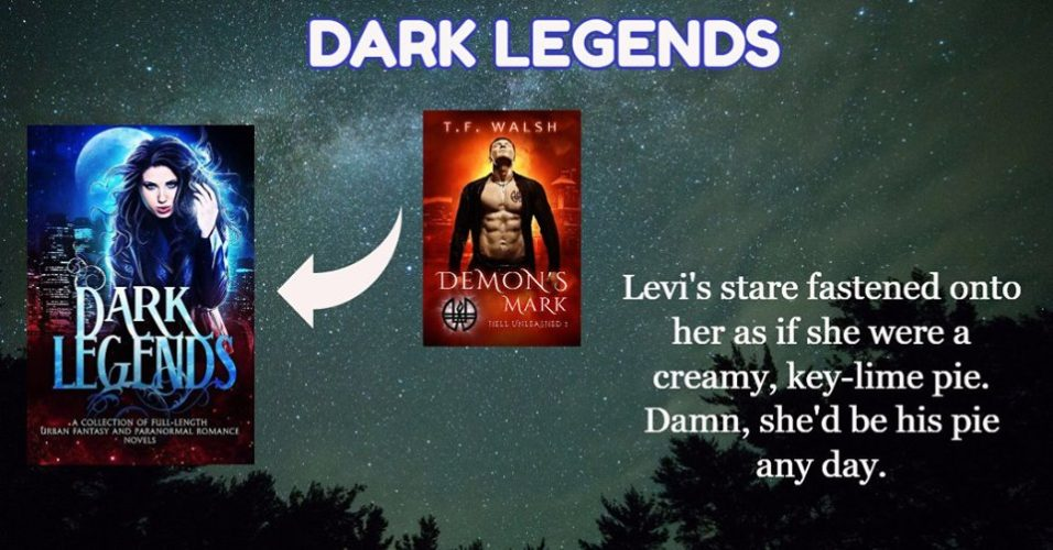 Dark Legends Boxed Set Author Spotlight: Demon's Mark by T.F. Walsh