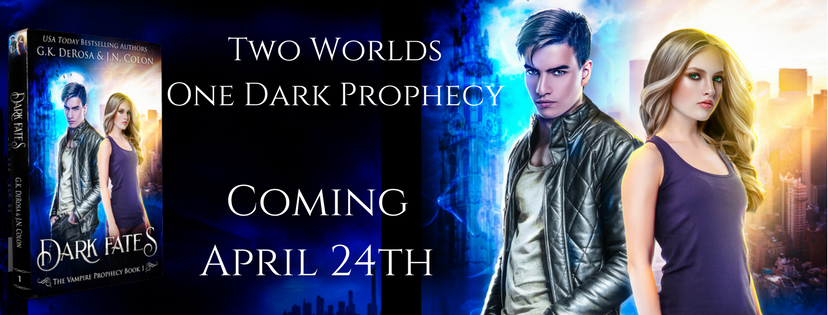 Dark Fates: The Vampire Prophecy Book 1 is coming on April 24th!